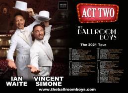 Ballroom Boys Act 2 - 2021 dates