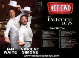 Ballroom Boys Act 2 - 2022 dates
